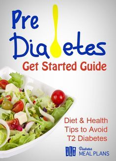 Prediabetes diet and health :get started guide - the best diet and health tips to avoid that diagnosis!