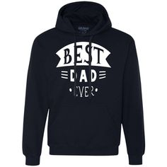 Best Dad Ever Heavyweight Pullover Fleece Sweatshirt For Him