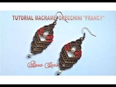 "Tutorial macramè orecchini ""Francy""/ Tutorial macramè earrings ""Francy""/ Diy tutorial - YouTube"