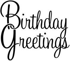 http://www.birdscards.com/wp-content/uploads/2013/04/BirthdayGreetings.gif