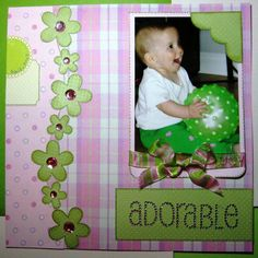 Baby Scrapbook Layouts | ADORABLE - A BABY SCRAPBOOKING LAYOUT (Daisy D)