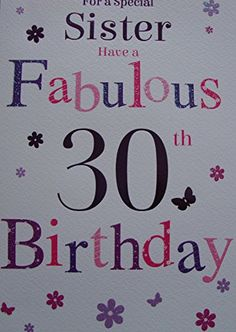 Sister Birthday, 30th Birthday, Birthday Cards, Office Branding, Sisters, Card Making, Greeting Cards, How To Make, 30 Year Anniversary