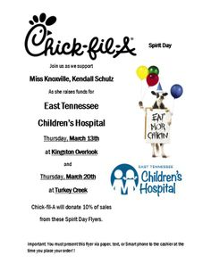 March 13 and March 20, 2014 - Miss Knoxville Kendall Schulz will be raising funds for East Tennessee Children's Hospital. Bring this Spirit Day flyer and help support Children's Hospital.