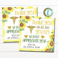 Nurse Appreciation Gift Tags! These bright and cheery sunflower medical staff nurse thank you gift tags are great to use for the frontline medical workers in your community - doctors, nurses and medical staff. Great for nurse appreciation week too! Simply edit, print, hole punch and tie around any type of gift show you Nurse Appreciation Week, Kindness Notes, Thank You Gifts, Thank You Tags, Doctor Gifts, Text Color, Gift Tags, Templates, Hole Punch