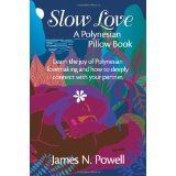 Slow Love: A Polynesian Pillow Book (Paperback)By Jim Powell