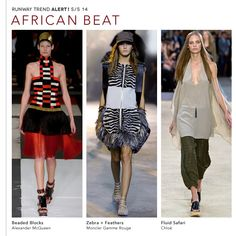 There is a trend gets my attention--African style. It shows on the runway spring/summer 2014.  Alexander McQueen, Moncler Gamme Rouge, and Chloe are all get some inspiration from it, such as animal prints, rustic beading, and colors. African beat represents the special culture and style. Yiqing Z.