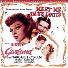 """Meet Me In St. Louis"" (1957, MGM).  Music from the movie soundtrack."