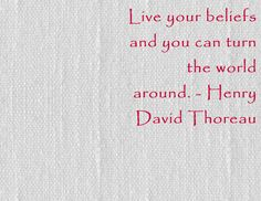 Live Your Beliefs And You Can Turn