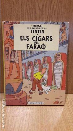 TINTIN. ELS CIGARS DEL FARAÓ. ED / JUVENTUD - 1979 ( QUARTA EDICIÓ ) - LEER