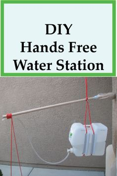 DIY Hands Free Water Station - Here is a simple way to wash your hands with the help of gravity.