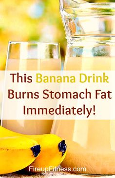 This Bnana drink burns stomach fat immediately