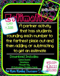 Estimation is a great math center activity that allows students to round whole numbers and then add or subtract to get an estimated sum or difference.  Game board, 24 problem cards, answer key, and directions included in the download. $