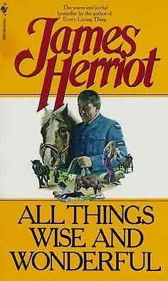 All Things Wise and Wonderful by James Herriot (1978, Paperback)