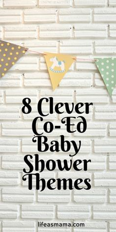 Co-ed baby showers are more casual affairs and can be likened to a party atmosphere- something that everyone will enjoy. The great thing about co-ed showers is that you can really let your personality show through your theme! Check out some clever ideas we've found to celebrate your baby with your man!