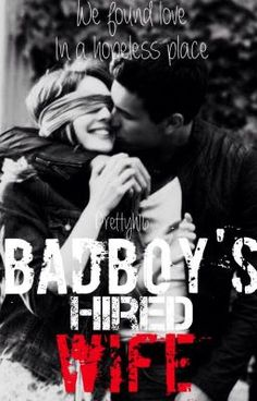 "You should read ""Badboy's hired wife"" on #Wattpad. It's AMAZING I LOVE IT"