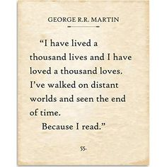 George R. Martin - I Have Lived A Thousand Lives - Book Page Quote Art Print - Unframed Typography Book Page Print - Great Gift for Book Lovers Book Qoutes, Quotes For Book Lovers, Book Memes, Book Lovers Gifts, Book Quotes Tattoo, Book Sayings, Bookworm Quotes, Best Quotes From Books, Bookworm Tattoo