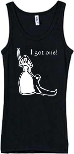 quite possibly the best bride shirt EVER!!!