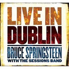 Bruce Springsteen - Live in Dublin .. CD // CD + DVD // DVD