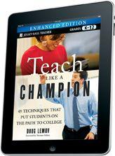 Teach Like a Champion--Sultana Noormuhammad Builds a Teaching Community Teach Like a Champion