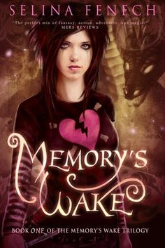 The Memory's Wake Trilogy by Selina Fenech Genres: Fantasy, Young Adult Synopsis book 1 - Memory's Wake : Lost in a wo. Books To Read, My Books, Young Adult Fiction, Paranormal Romance, Fantasy Books, Great Books, Book 1, Book Nerd, Book Lovers