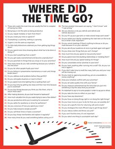 Where Did the Time Go? Some great questions to ask yourself...