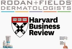 Harvard Business School Says Rodan + Fields is a Once in a lifetime opportunity. #Canada #workfromhome
