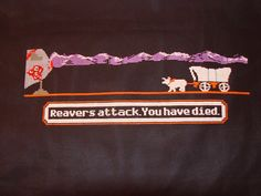 """"""" Reavers attack. You have died."""" Firefly cross stitch. WANT."""