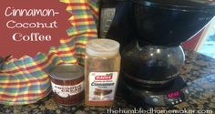 Cinnamon-Coconut Coffee {How to Make Unsweetened Coffee Palatable} - The Humbled Homemaker