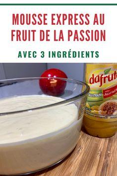 Cette mousse est un dessert facile et rapide pour votre prochain repas. Plus que 5 minutes et hop... elle sera prête à aller au frigo !  Vous pouvez également remplacer le fruit de la passion par un autre fruit de votre préférence, par exemple : la mangue, le citron, etc.  #mousse #recettedemousse #fruitdelapassion #dessertfacileetrapide #mousseaufruitdelapassion #moussefacile #mousserapide Mousse Fruit, Pudding, Passion, Desserts, Food, Mango, Lemon, Brazilian Cuisine, Meal