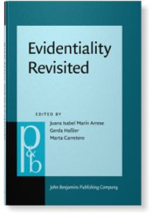 Evidentiality revisited : cognitive grammar, functional and discourse-pragmatic perspectives / edited by Juana Isabel Marín Arrese, Gerda Hassler, Marta Carretero Publicación 	Amsterdam ; Philadelphia : John Benjamins Publishing Company, [2017]