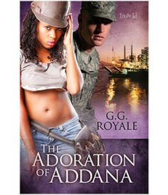 The Adoration of Addana   G.G. Royale   Multicultural, Holidays, Contemporary   Loose Id   $4.99