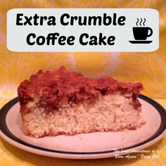 East to make, Extra Crumble Coffee Cake!