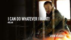 Don't do it, Nolan!  @GrantBowler #Defiance