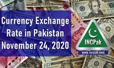 Currency Exchange Rate in Pakistan Today – 24 November 2020