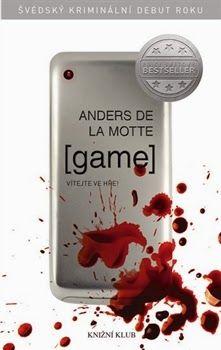 Game Anders De La Motte Recenze Knihy Artsy Cteni