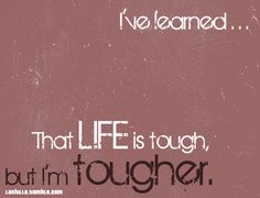 ive learned...