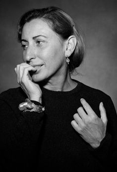 """Women always try to tame themselves as they get older, but the ones that look best are always a bit wilder."" – Miuccia Prada (Miuccia Prada by Guido Harari)"