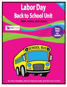 Our Labor Day/Back to School Unit fosters Math and Literacy in History and Social Studies for 1st-3rd grade students.