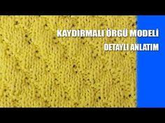 KAYDIRMALI ÖRGÜ MODELİ - Şiş İle Örgü Modelleri