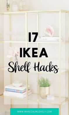 17 IKEA Shelf Hacks #IKEA #IKEAhacks