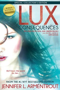 Lux Consequences (Opal&Origin) by Jennifer L. Armentrout
