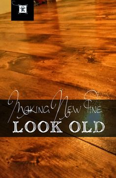 Redo It Yourself Inspirations : Pine Plank Floor Pine Wood Flooring, Pine Floors, Diy Flooring, Plank Flooring, Shiplap Wood, Cleaning Wood Floors, Floor Stain, Aging Wood, Diy Interior