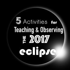 Great ways to teach your students about the total solar eclipse coming August 21, 2017.  Hands on activities to teach about and observe the eclipse.