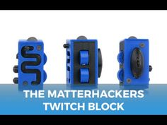 The Twitch Block - 3D Printed Fidget Cube - YouTube
