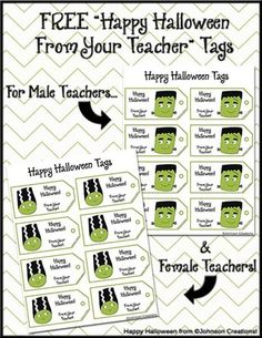 "FREE ""Happy Halloween From Your Teacher"" Tags from Johnson Creations on TeachersNotebook.com -  (4 pages)  - Happy Halloween! Attach these cute tags to your spooktacular student surprises! A sheet of female teacher tags and a sheet of male teacher tags are included. Enjoy!"