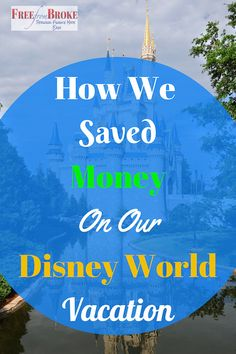 Have you considered a Disney World vacation? You'll have a blast for sure, but you should know there are a lot of ways you can save as well. See more about our trip. http://freefrombroke.com/how-we-saved-money-on-our-disney-world-vacation/