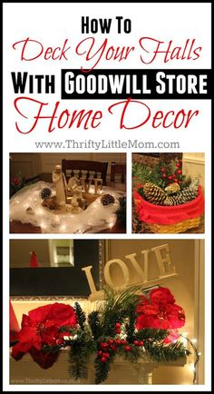 How To Deck Your Halls With Goodwill Store Home Decor! #ad  Thrift store holiday decor ideas and Goodwill christmas decor shopping tips!  See how we got some really classy looks for under $40!