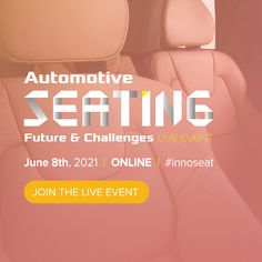 Considering the success of previous Automotive Seating face to face and online events, it is our greatest pleasure to introduce the brand-new live event and welcome all automotive seating professionals as well as industry and market experts to meet online in 2021. Consulting Companies, Job Title, Data Collection, Live Events, New Technology, Challenges, Success, Meet