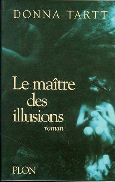 Le maître des illusions / Donna Tart