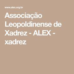 Associação Leopoldinense de Xadrez - ALEX - xadrez